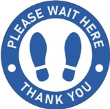 "Please Wait Here, Thank you, Blue & White 18"" Round"