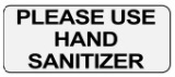 Please Use Hand Sanitizer Decal